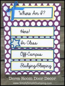 Dorm Room Door Decor - www.SimplySimpleStamping.com - August 24, 2015
