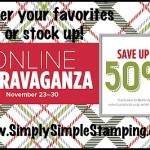 Holiday Extravaganza!  Going on November 23 - 30, 2015 at www.SimplySimpleStamping.com!  Stock up on some of your favorite Stampin' Up products!