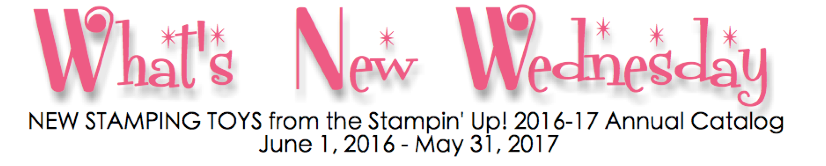 What's New Wednesday - see new stamps and tools from the NEW 2016-2017 Stampin' Up Annual Catalog! www.SimplySimpleStamping.com