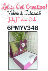 Botanical Scratch Paper & Business Card Holder - July 2016 Let's Get Creative - get a free video & written tutorial with any $20 order when you use the July Host Code 6PMYV346 at www.SimplySimpleStamping.com