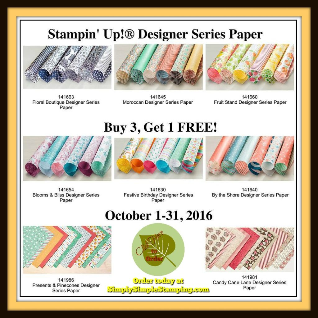 Buy 3 Get 1 Free Designer Series Paper! Check out the amazing deal in October on Designer Series Paper! A Great time to Stock Up! www.SimplySimpleStamping.com