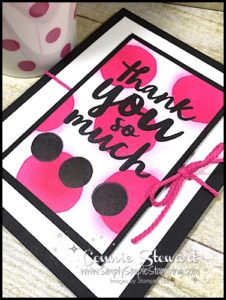 MAKE IT IN MINUTES - Create this Polka Dot Thank You card in a matter of minutes! Check it out at www.SimplySimpleStamping.com - look for the October 25, 2016 blog post