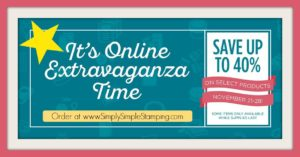 Check out these great deals through November 28, 2016! Online Extravaganza at www.SimplySimpleStamping.com!