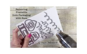2-Minute Tuesday Tip - Removing Framelits from Packaging with Ease - check out the video at www.SimplySimpleStamping.com and look for the May 30, 2017