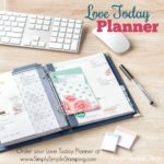 What's New Wednesday - see the LOVE TODAY PLANNER KIT from the NEW 2017-2018 Stampin' Up Annual Catalog! www.SimplySimpleStamping.com - check out blog post June 14, 2017