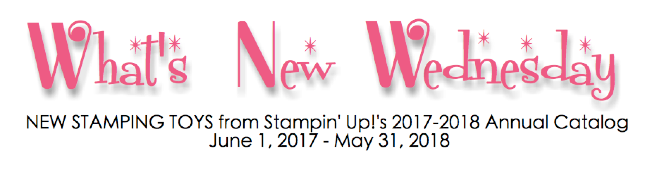 What's New Wednesday - see new stamps and bundles from the NEW 2017-2018 Stampin' Up Annual Catalog! www.SimplySimpleStamping.com