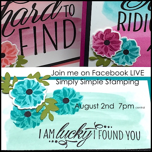 Join Connie for a Facebook LIVE event on Wednesday, August 2, 2017 at 7pm central time! Learn some easy watercolor wash techniques and how to use them on 3 different cards! www.SimplySimpleStamping.com