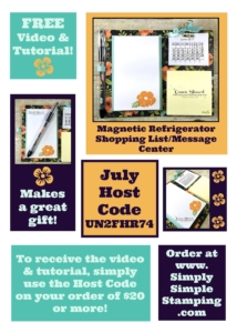 www.SimplySimpleStamping.com - Use JULY Host Code UN2FHR74 and receive the Magnetic Refrigerator Shopping List/Message Center video & written tutorial!