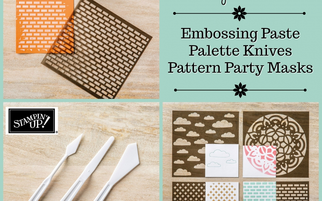 What's New Wednesday – Embossing Paste & Pattern Party Masks