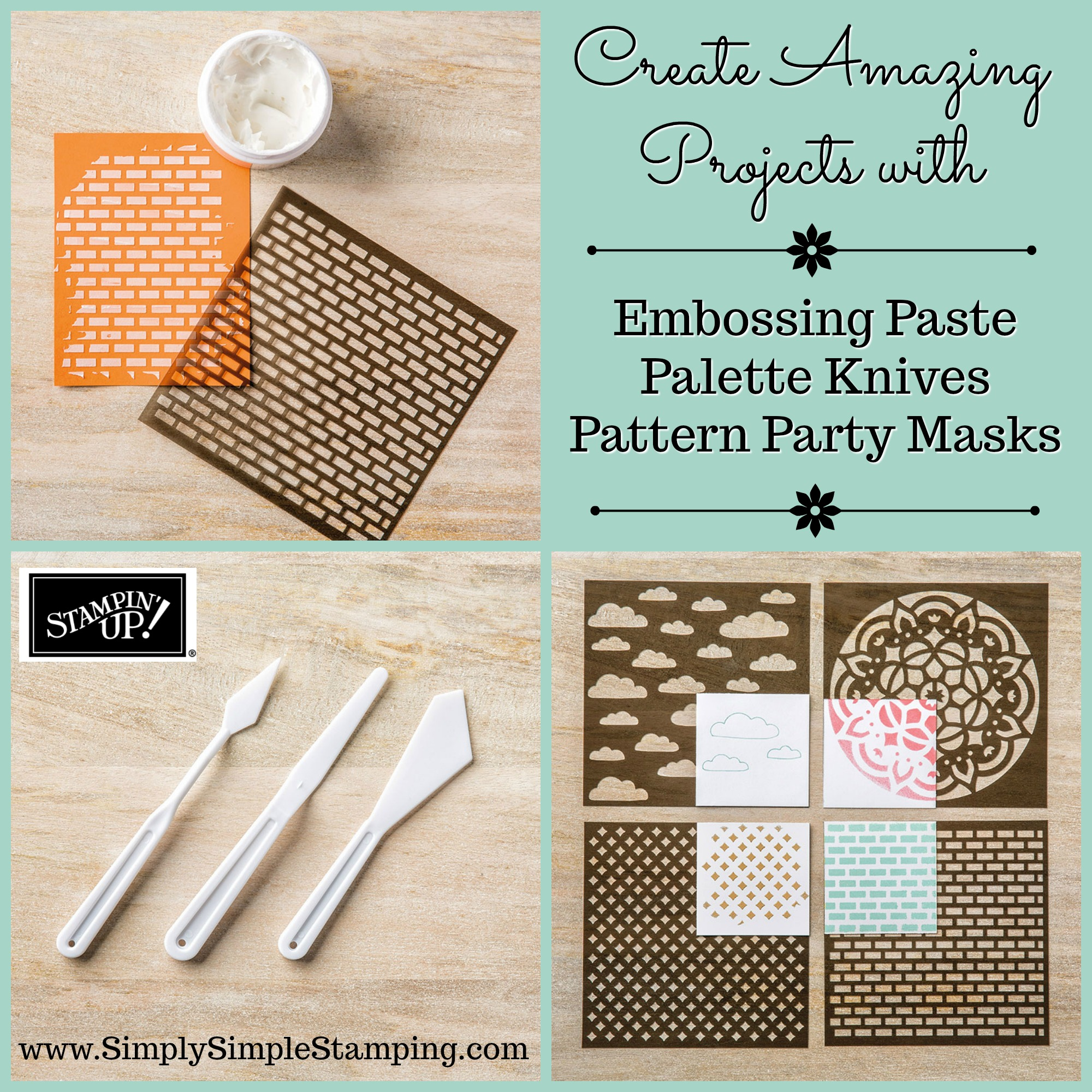 What's New Wednesday - learn about an incredible new product EMBOSSING PASTE from the NEW 2017-2018 Stampin' Up Annual Catalog! www.SimplySimpleStamping.com - check out blog post August 2, 2017