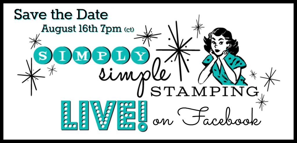 Join Connie for a Facebook LIVE event on Wednesday, August 16, 2017 at 7pm central time! Learn how to create 8 cards in 8 minutes! www.SimplySimpleStamping.com