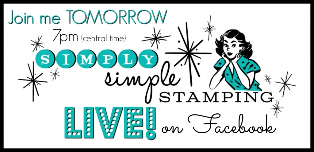 Join Connie Stewart for a Facebook Live event! Wednesday, August 30, 2017, 7pm central time. Check it out on Facebook at Simply Simple Stamping!
