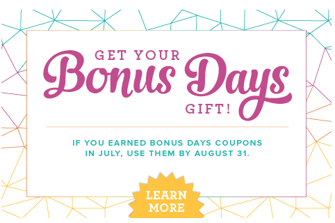 Time to redeem your BONUS DAYS coupons! When placing your Online Order at www.SimplySimpleStamping.com, add the Coupon Code when prompted.