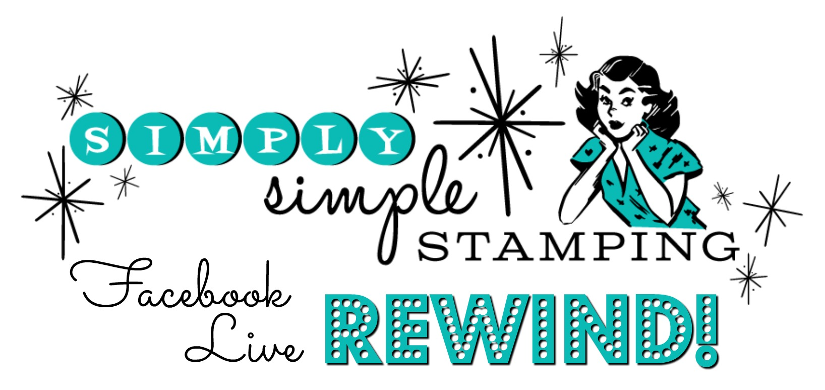 Watch the REWIND video of this week's Facebook LIVE! www.SimplySimpleStamping.com
