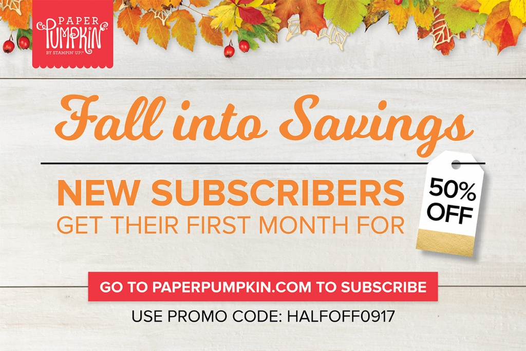 Use Promo Code HALFOFF0917 to get your very first Paper Pumpkin kit at 50% off! Now through September 10th! (New subscribers only) www.SimplySimpleStamping.com