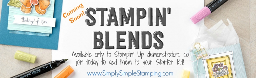 Want to get the new STAMPIN' BLENDS before anyone else? Join my team of Stampin' Up demonstrators and add them to your Starter Kit! Plus you'll enjoy a discount on all your favorite products! Join today at www.SimplySimpleStamping.com