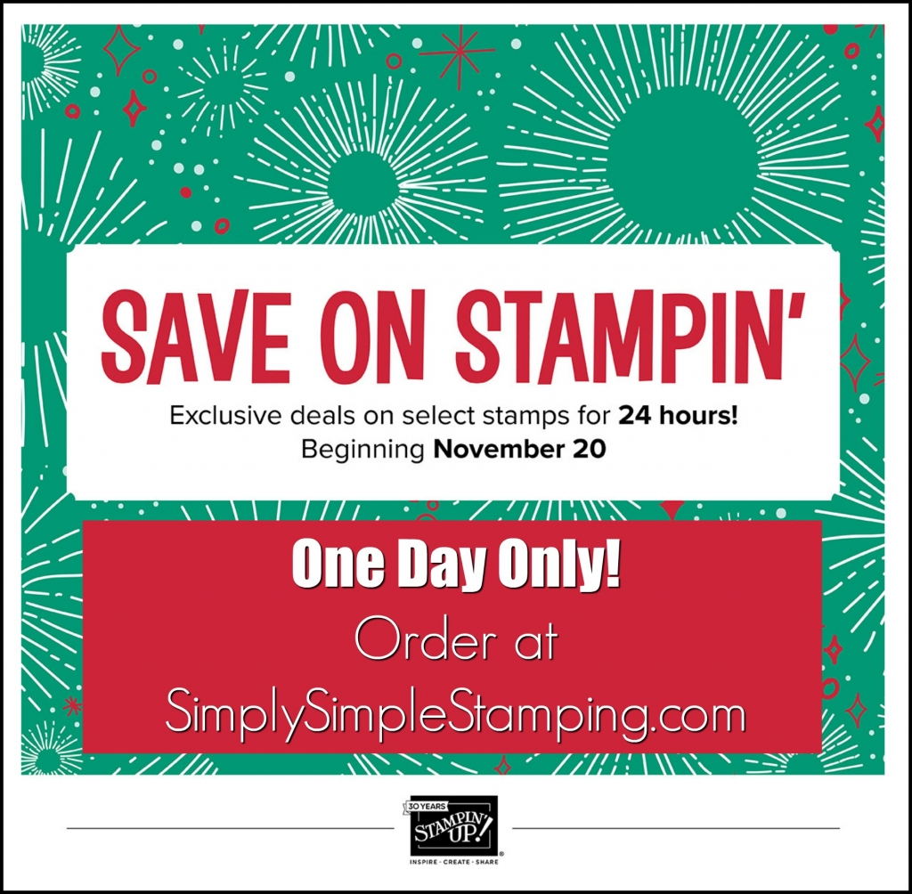 ONE DAY ONLY 20% OFF! Stampin' Up's ONLINE EXTRAVAGANZA! Order your favorites at www.SimplySimpleStamping.com - November 20, 2017