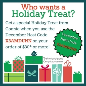Use the December Host Code X3AMDUHN on your order of $30 or more and receive a HOLIDAY TREAT from Connie along with your Thank You card! Order from www.SimplySimpleStamping.com
