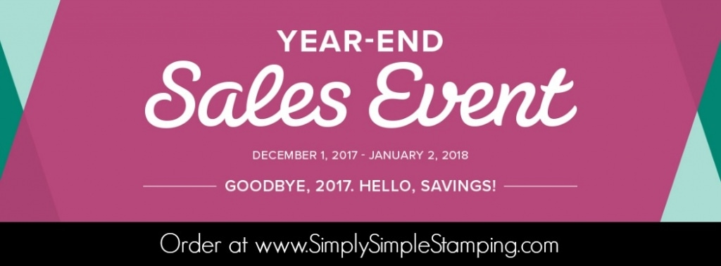 It's the MOST WONDERFUL SALE of the year! The Year End Sales Event at Stampin' Up! Order your stampin' toys at www.SimplySimpleStamping.com December 1 - 31, 2017