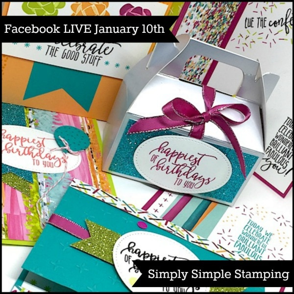 Join Connie for a Facebook LIVE event on Wednesday, January 10, 2018 at 7pm central time! Featuring PICTURE PERFECT BIRTHDAY Look for Simply Simple Stamping on Facebook! www.SimplySimpleStamping.com