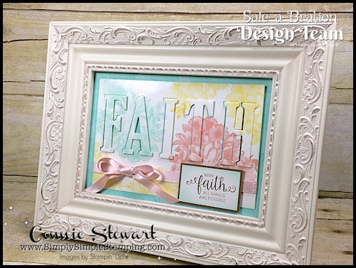 Sale-A-Brate Design Team – Heartfelt Blooms FAITH Frame