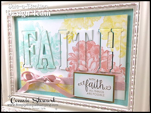 Join the SALE-A-BRATE Design Team each Thursday on www.SimplySimpleStamping.com for a new over the top WOW project using one of the 2018 Sale-a-Bration stamp sets! FAITH Framed Art - January 18, 2018