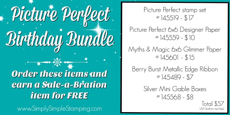 PICTURE PERFECT BIRTHDAY BUNDLE - Earn a FREE Sale-a-Bration item when you order! Use Host Code FAHTBGZA on your order and receive a bonus goodie with your thank you card! www.SimplySimpleStamping.com