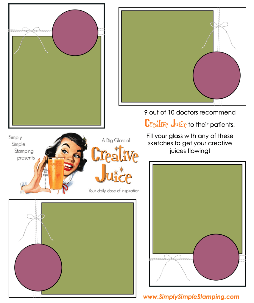 Join Connie in a big glass of Creative Juice! Fun sketches to get your creative juices flowing. A new set of sketches every week! www.SimplySimpleStamping.com - February 2, 2018 blog post!