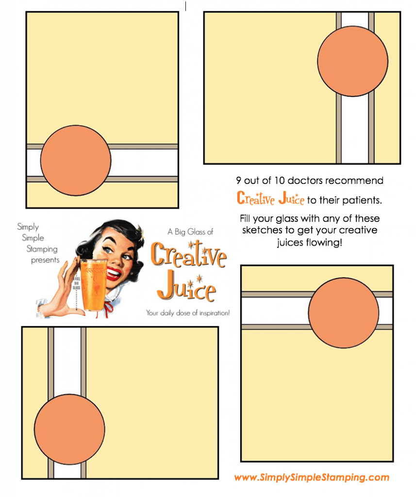 Join Connie in a big glass of Creative Juice! Fun sketches to get your creative juices flowing. A new set of sketches every week! www.SimplySimpleStamping.com - February 23, 2018 blog post!