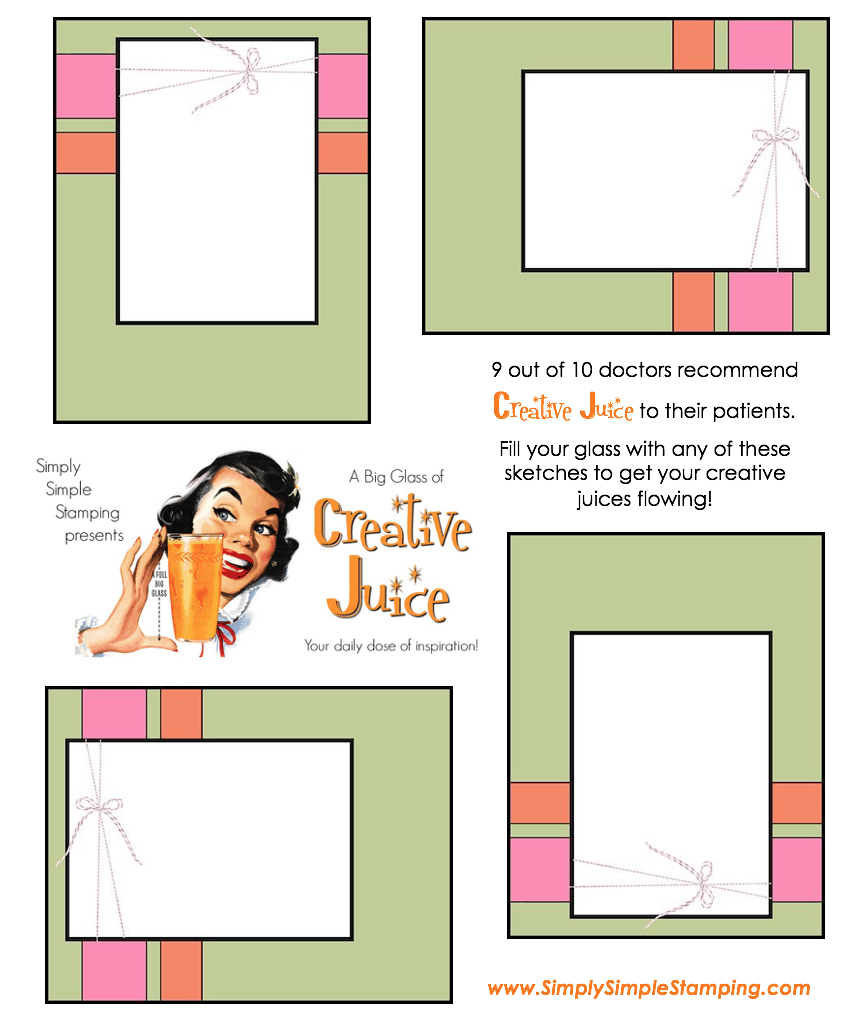 Join Connie in a big glass of Creative Juice! Fun sketches to get your creative juices flowing. A new set of sketches every week! www.SimplySimpleStamping.com - April 13, 2018 blog post!