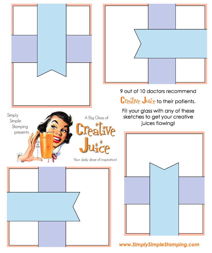 Join Connie in a big glass of Creative Juice! Fun sketches to get your creative juices flowing. A new set of sketches every week! www.SimplySimpleStamping.com - May 11, 2018 blog post!