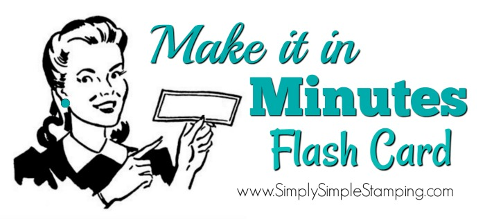 Join Connie for a MAKE IT IN MINUTES FLASH CARD video! www.SimplySimpleStamping.com