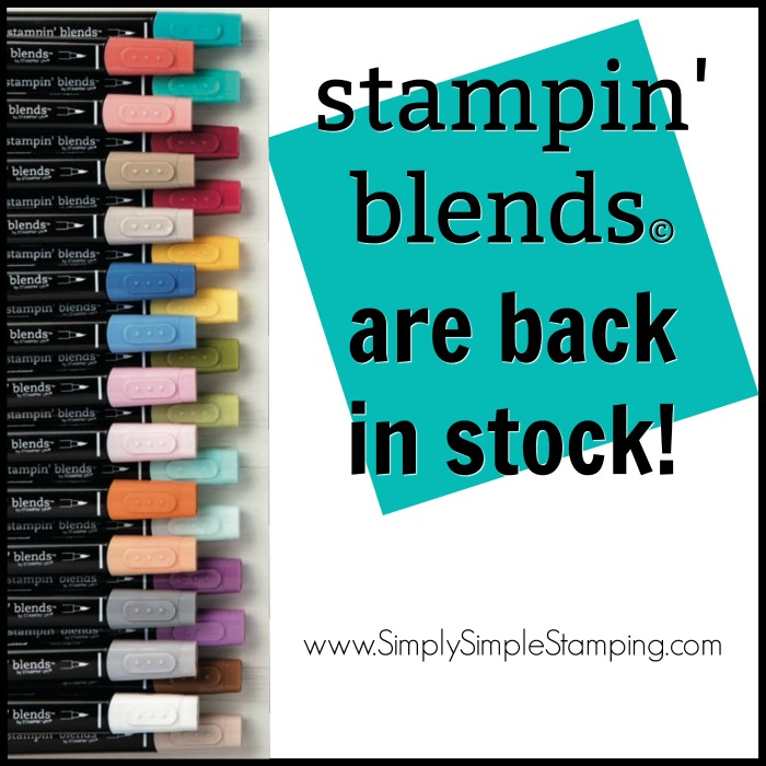 The STAMPIN' BLENDS are now in stock! Order yours at www.SimplySimpleStamping.com