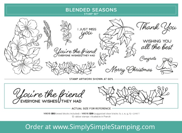 Get ready for the most amazing stamp set EVER! The BLENDED SEASONS stamp set! Available while supplies last (or until Aug. 31) - order yours at www.SimplySimpleStamping.com