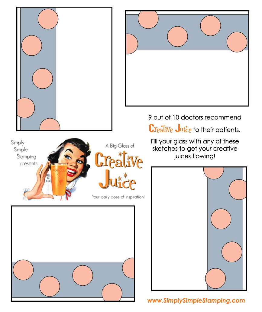 Join Connie in a big glass of Creative Juice! Fun sketches to get your creative juices flowing. A new set of sketches every week! www.SimplySimpleStamping.com - August 3, 2018 blog post!