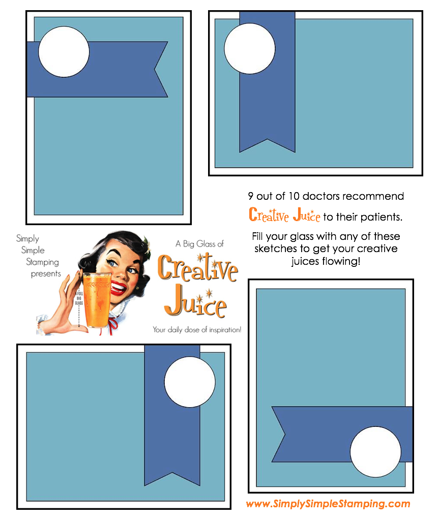 Join Connie in a big glass of Creative Juice! Fun sketches to get your creative juices flowing. A new set of sketches every week! www.SimplySimpleStamping.com - September 7, 2018 blog post!