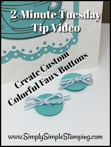2-Minute Tuesday Tip Video – Creating Faux Colored Buttons