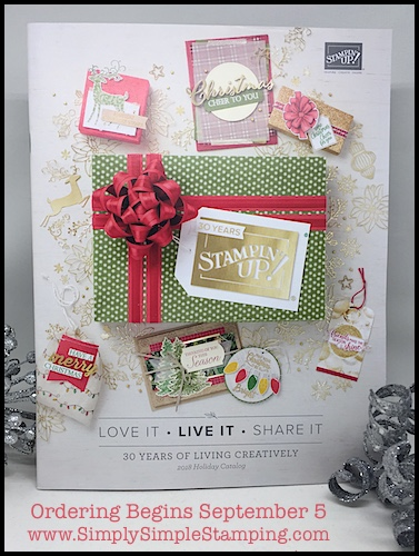Holiday Catalog 2018 begins SEPTEMBER 5th! Order your favorite seasonal stamps and accessories at www.SimplySimpleStamping.com