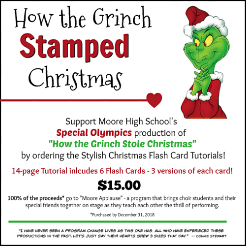 "Stylish Christmas Flash Card: Help support MOORE HIGH SCHOOL SPECIAL OLYMPICS with their production of ""How the Grinch Stole Christmas"" by ordering the Stylish Christmas Flash Card Tutorial or Flash Card Kits! All proceeds go towards this amazing program! www.SimplySimpleStamping.com #christmascards #greetingcards #stampinupcards #specialolympics #conniestewart #simplysimplestamping"