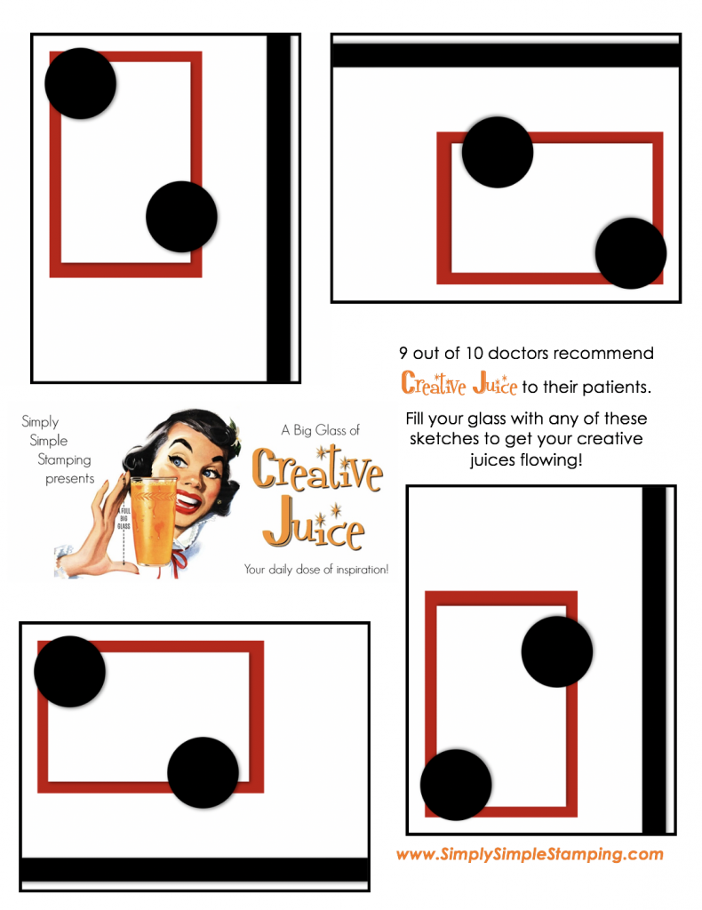 Join Connie in a big glass of Creative Juice! Fun sketches to get your creative juices flowing. A new set of sketches every week! www.SimplySimpleStamping.com - November 30, 2018 blog post!