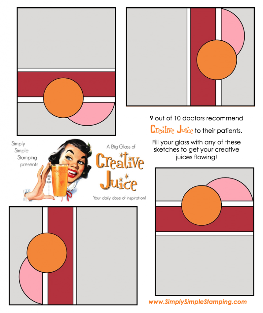 Join Connie in a big glass of Creative Juice! Fun sketches to get your creative juices flowing. A new set of sketches every week! www.SimplySimpleStamping.com - December 7, 2018 blog post!