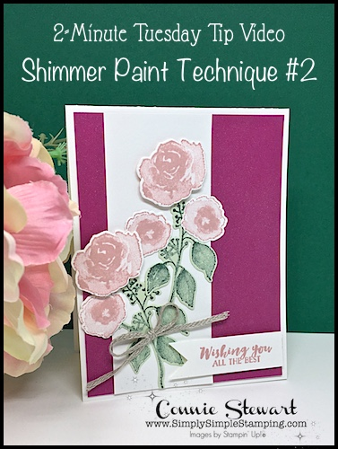 Shimmer Paint Technique #2 | 2-Minute Tuesday Tip- Creating Shimmer Mist- www.SimplySimpleStamping.com - look for the November 13, 2018. Visit for other cardmaking ideas by Connie Stewart. #cardmaking #greetingcards #stampinupcards #ConnieStewart #SimplySimpleStamping #cardmakingtips