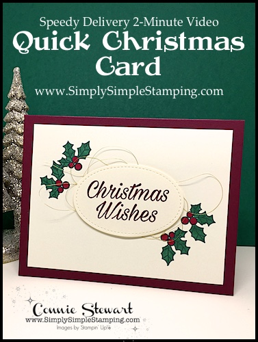 Quick Christmas Card: Speedy Delivery 2-Minute Video - watch Connie Stewart create this quick Christmas card with the Peaceful Poinsettia stamp set. Easy and SPEEDY! Look for the November 10, 2018 post on www.SimplySimpleStamping.com While you're there check out all the many cardmaking ideas and video tutorials! #cardmaking #greetingcards #stampinupcards #ConnieStewart #SimplySimpleStamping #christmascards