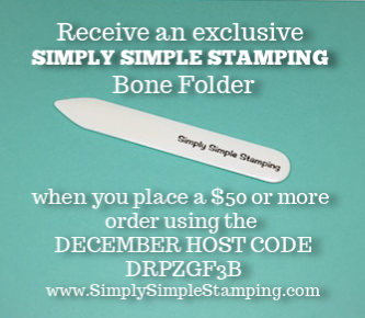 Use the DECEMBER Host Code DRPZGF3B on your order of $50 or more and receive an Exclusive Simply Simple Stamping bone folder in your hand stamped thank you card! www.SimplySimpleStamping.com - (limited quantity available)