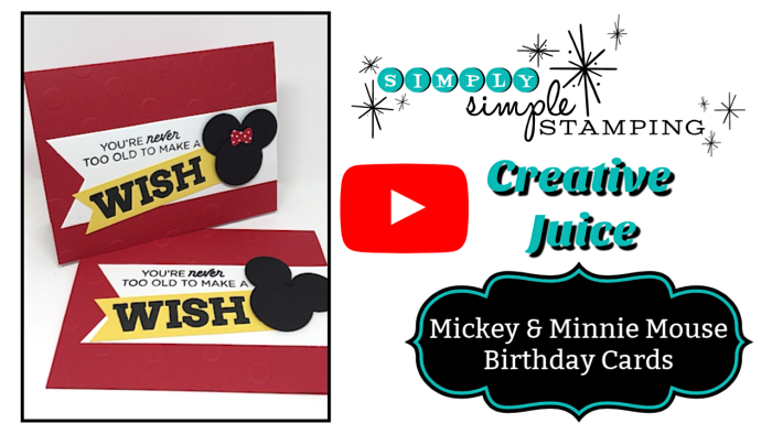 VIDEO - Mickey & Minnie Mouse Birthday Card - www.SimplySimpleStamping.com - December 15, 2018 blog post!