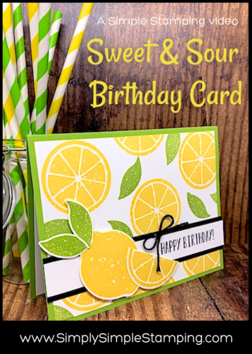 Sweet & Sour Birthday Card | Simple Stamping Style