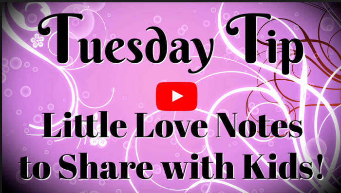 Love-Notes-to-Share-with-Kids-Video-Tutorial
