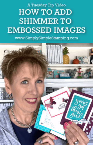 How to Make a Shimmery Embossed Images