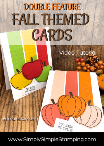 2 Fall Cards that Celebrate the Best of the Season