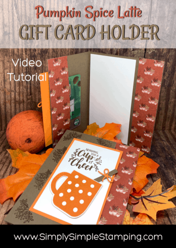 Easy to Make Gift Card Holder with some Pumpkin Spice Latte Flair